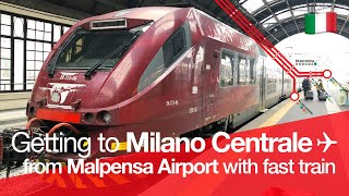 TRAIN TRIP REPORT | Malpensa Express | From Milan Malpensa Airport to Milano Centrale 🇮🇹