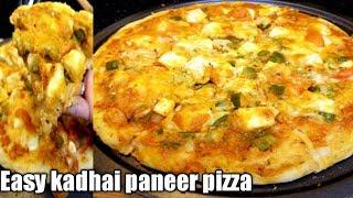 Easy kadhai paneer pizza  homemade paneer pizza cottage cheese pizza