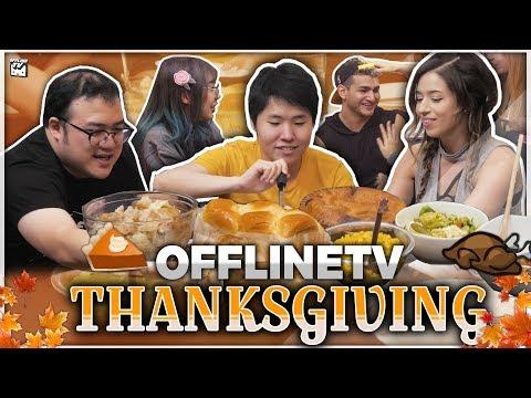 OFFLINETV EMOTIONAL THANKSGIVING MUKBANG