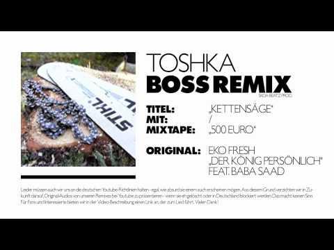 "Eko Fresh - ""DER KÖNIG PERSÖNLICH"" feat. Baba Saad - BOSS REMIX + Lyrics // TOSHKA"