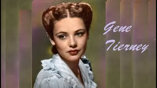 Gene Tierney    -     légende du cinéma