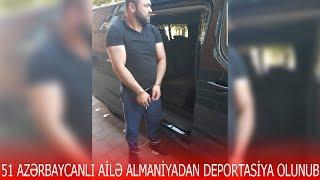 """Almaniyadan deport olunan şəxs danışdı - """"25 ildir yaşayan ailəni Azərbaycana qaytardılar"""""""