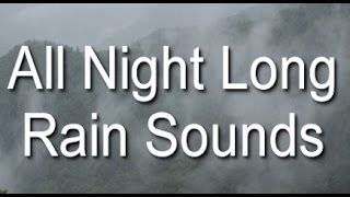 Long Rain Sounds for Sleep: 8 Hours Raining on the Mountain
