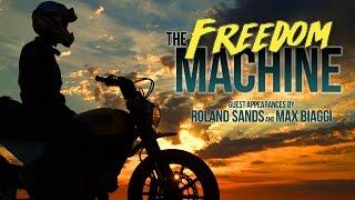 The Freedom Machine Movie