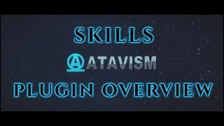 Atavism Online - Plugin Overview - Skills