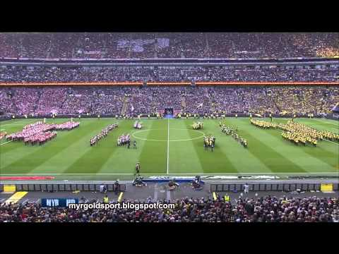 2013 UEFA Champions League Final Opening Ceremony, Wembley Stadium, London