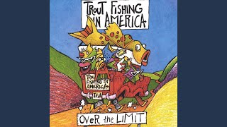 Watch Trout Fishing In America You Cant Get There From Here video