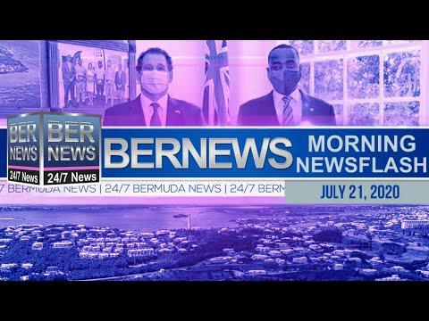 Bermuda Newsflash For Tuesday, July 21, 2020