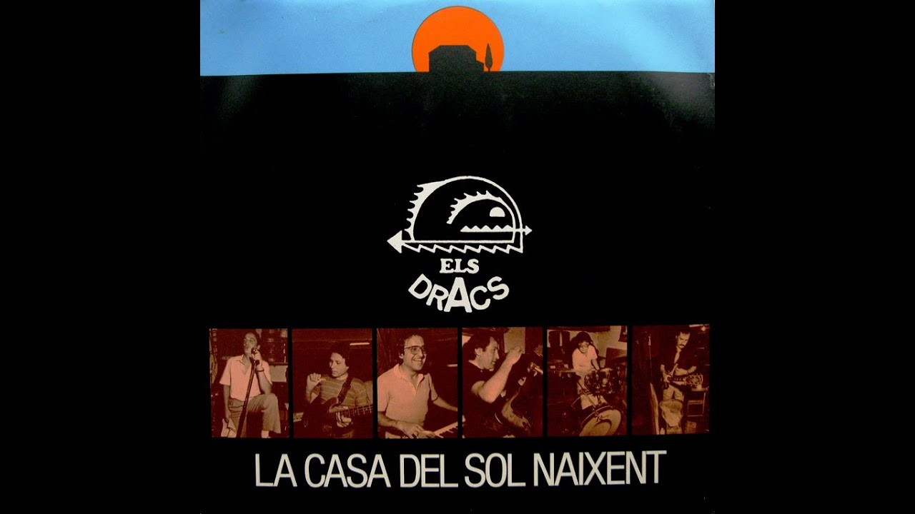 Els dracs la casa del sol naixent lp 1981 youtube - La casa del sol ...