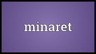 Minaret Meaning