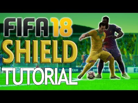 FIFA 18 SHIELDING TUTORIAL!! – Maintain Possession, Protect the Ball, and Great First Touch