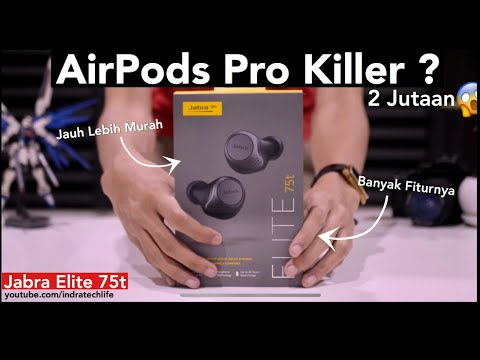 Pesaing Berat AirPods Pro !! Jabra Elite 75T Review Indonesia by iTechlife