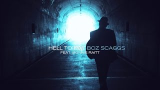 Boz Scaggs - Hell To Pay feat. Bonnie Raitt - A Fool To Care