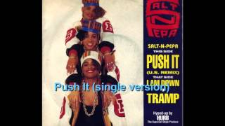 Push It (single version) ~ Salt N Pepa