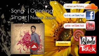 nasheed opening nazeel azami