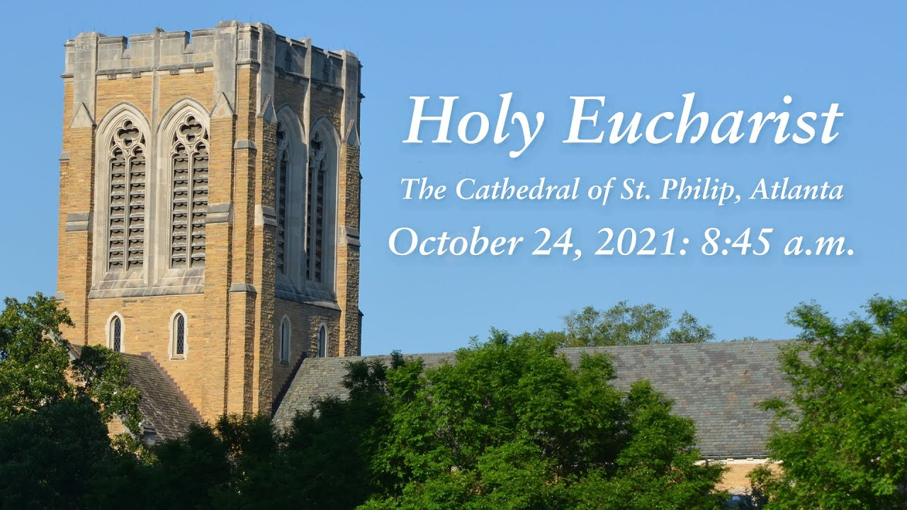 Download Holy Eucharist (October 24, 2021: 8:45 a.m.)