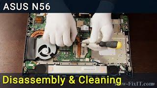 Asus N56 (N56VB N56DP N56DY N56JK ) disassembly and fan cleaning, как разобрать и почистить ноутбук