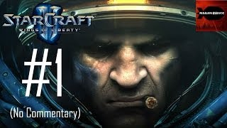 StarCraft 2: Wings of Liberty - Campaign Playthrough Part 1 (Liberation Day, No Commentary)RE-UPLOAD