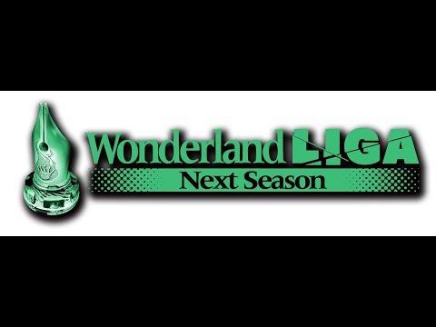 Wonderland LIGA Next Season チャンピオンシップ 公式生放送