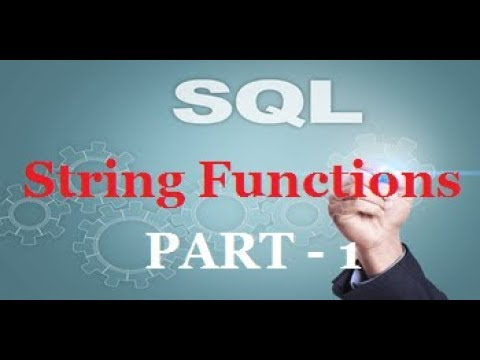 SQL String Functions PART  -- 1