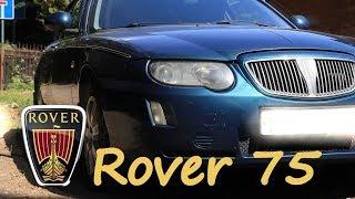 Rover 75. Икона стиля до 200 тысяч.