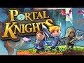 LANJUTIN PETUALANGAN LAGI !!! - Portal Knight