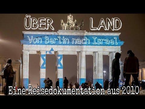 Über Land Von Berlin Nach Israel