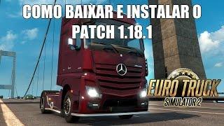 Como Baixar e Instalar o Patch 1.18.1.3 - Euro Truck Simulator 2