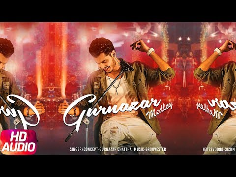 Gurnazar Medley | Audio Song | Gurnazar Chattha | Groovester | Speed Records
