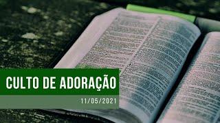 Culto de Oração - 11/05/2021