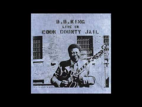 b.b. king - live in cook county jail (full album)