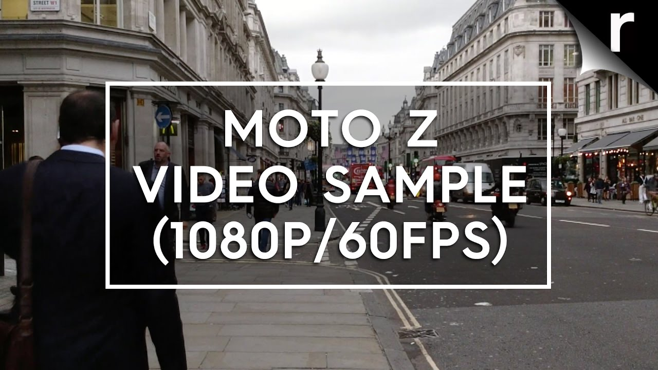 Moto Z video sample (1080p/60fps) - YouTube