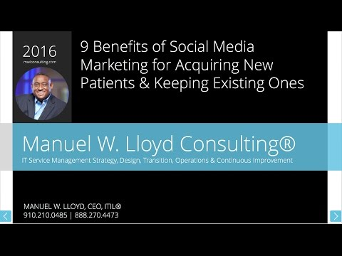 9 Benefits of Social Media Marketing for Acquiring New Patients & Keeping Existing Ones