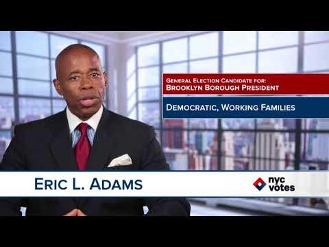 Eric L.  Adams Brooklyn: Candidate for Brooklyn Borough President