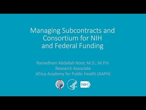 Managing Subcontracts and Consortium for NIH and Federal Funding