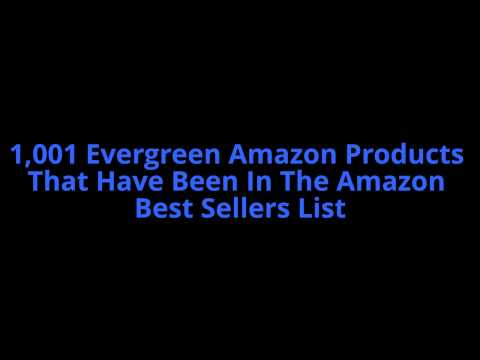 1,001-evergreen-amazon-products:-products-that-have-been-in-the-amazon-best-sellers-list