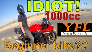 Starting on a 1000cc motorcycle is for idiots?! Beginner bike, REALLY? Part 1