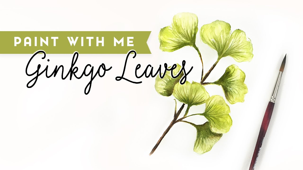 Paint with Me: Ginkgo Leaves in Watercolor