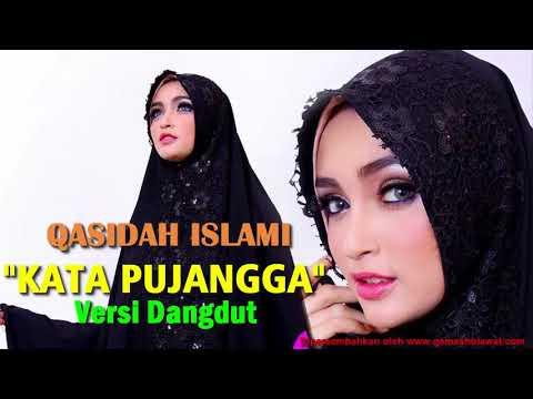 """Merdu..!! QASIDAH Islami Dangdut Full Album Versi """"KATA PUJANGGA"""""""