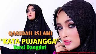 """Gambar cover Merdu..!! QASIDAH Islami Dangdut Full Album Versi """"KATA PUJANGGA"""""""