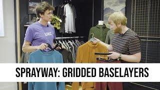 SPOTLIGHT: Sprayway - Gridded Baselayer Collection