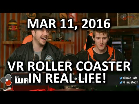 The WAN Show - Android N and Roller Coasters with VR! - Mar