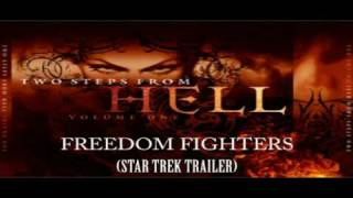 FREEDOM FIGHTERS - TWO STEPS FROM HELL (STAR TREK TRAILER 3)