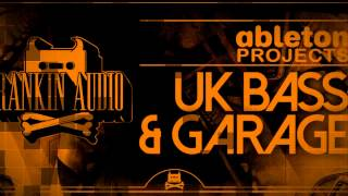 Rankin Audio - Ableton Projects UK Bass and Garage