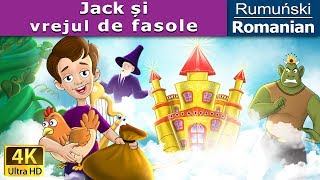 Jack și vrejul de fasole   Povesti pentru copii   Basme in limba romana   Romanian Fairy Tales