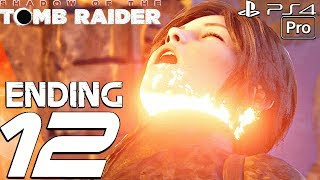 Shadow of The Tomb Raider - Gameplay Walkthrough Part 12 - Ending & Final Boss Fight (1080P 60FPS)