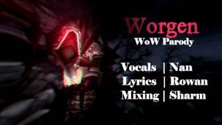 Worgen [ WoW parody ]