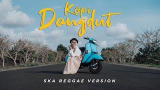 Kopi Dangdut Dhevy Geranium Ska Reggae Cover