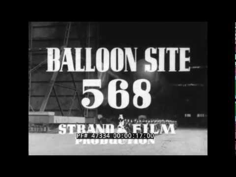 WWII BARRAGE BALLOON DEPLOYMENT FILM  WOMEN'S AUXILIARY AIR FORCE 47334