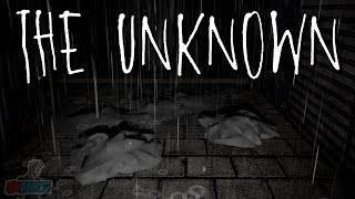 The Unknown | Indie Horror Game Let